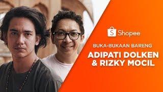 Buka-bukaan Bareng Adipati Dolken & Rizky Mocil | Shopee LIVE