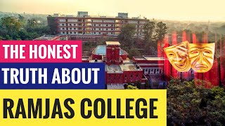 Ramjas College - Honest Reviews | The Truth No One Tells You About | Delhi University