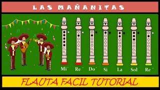 Las Mañanitas (Versión Fácil) en Flauta Dulce + (Notas / Guia / Animación) Tutorial