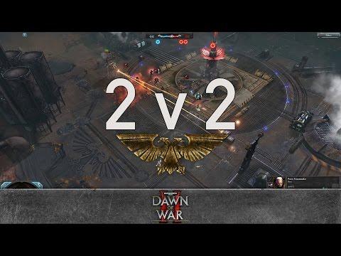 Dawn of War 2: Retribution - 2v2   Aveend + SSven [vs] Nurland + Aquarius