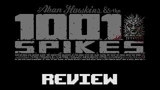 1001 Spikes - Review