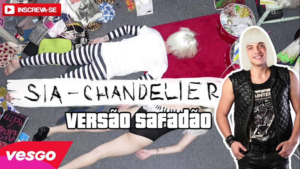 Sia - Chandelier - Versão Safadão - Forró Whinderssonnunes - YouTube