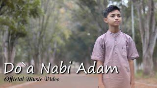 DO`A NABI ADAM by Al Hafizhi || OFFICIAL MUSIK VIDEO