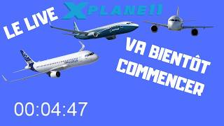 LIVE XP 11 PARIS-GENEVE-INSBRUCK puis crash :( FF A320 EASYJET