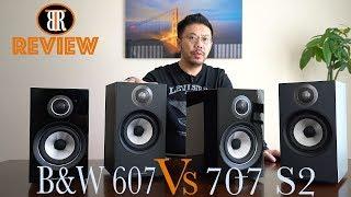 Gambar cover B&W 707 S2 vs. 607 Speakers Comparison Review