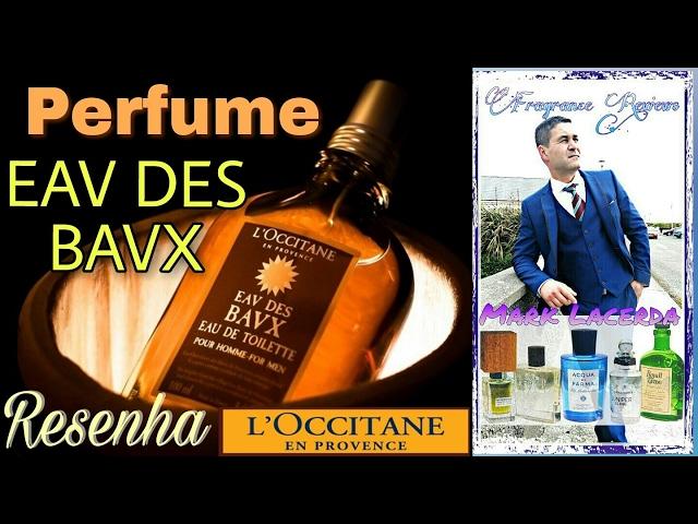 Resenha do Perfume Eau des Baux (loccitane)🏰🏰