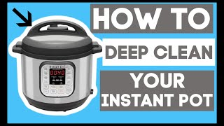 How to deep clean your Instant Pot (and get the smell out of your sealing ring)