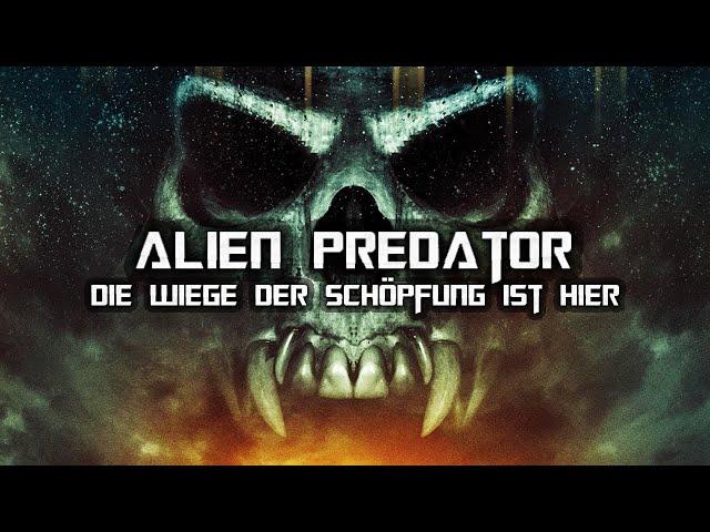 Alien Predator – Die Wiege der Schöpfung ist hier (SCI-FI l Spielfilm in voller Länge, Ganzer Film)