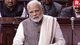 PM Narendra Modi's Speech In Rajya Sabha   Full Speech