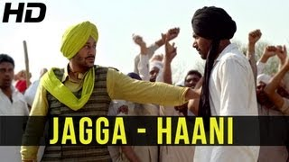 Latest Punjabi Song of 2013 - JAGGA by Sarbjit Cheema | HAANI | Ft. Harbhajan Mann