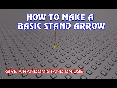 Roblox Studio How To Make A Basic Stand Arrow Jojo Series 2 Youtube The stand arrow is an arrow with a golden arrowhead with an ornate design. basic stand arrow jojo series