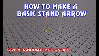 Roblox Studio How To Make A Basic Stand Arrow Jojo Series 2 Youtube There's even a 3d arrow ➫! basic stand arrow jojo series