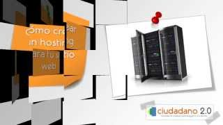 Como crear un hosting y elegirlo bien (tutorial en español, 2014)