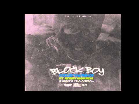 Bobby Shmurda Gusto Leimert & Foolie -BLOCK BOY