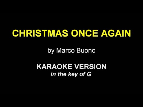CHRISTMAS ONCE AGAIN - Marco Buono [Karaoke Version]
