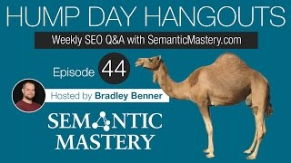 Weekly SEO Q&A - Hump Day Hangouts - Episode 44