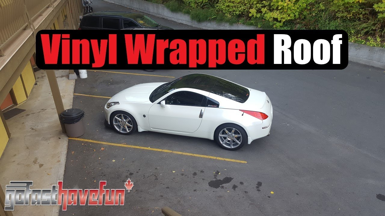 Tips For Vinyl Wrapping The Nissan 350Z Roof