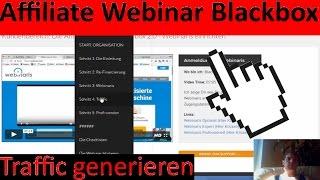 Affiliate Webinar Blackbox   Traffic generieren