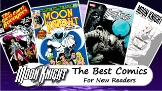 Best Moon Knight Comics Storylines