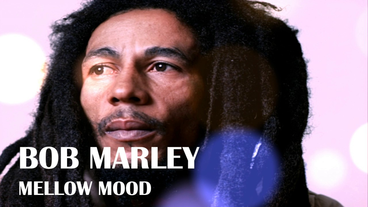 Bob Marley - Mellow Mood Official Audio
