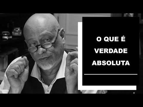 O que é verdade absoluta? - Luiz Felipe Pondé