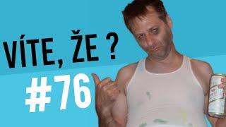 #76 ● VÍTE, ŽE...?