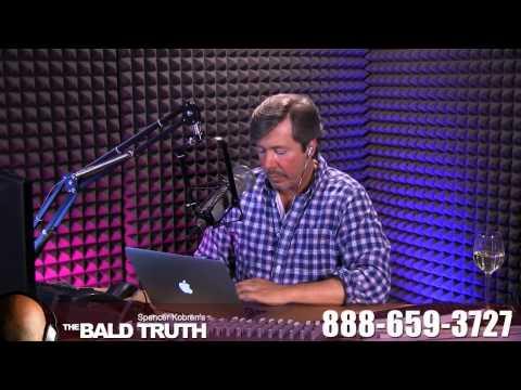 Spencer Kobren's The Bald Truth Ep. 72 - 5-7-13