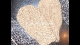 Варежки - 1 часть - Knitting mittens spokes - вязание спицами