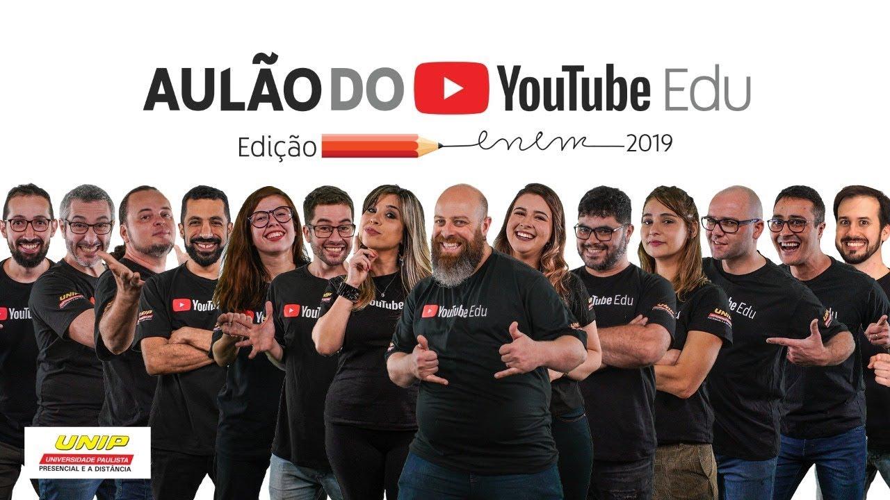Aulão do YouTube Edu Edição ENEM 2019  | #ENEMnoYouTubeEDU