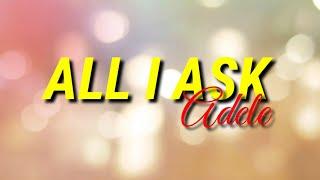 All I Ask by Adele ( Male Key/Version, Karaoke, Instrumental)