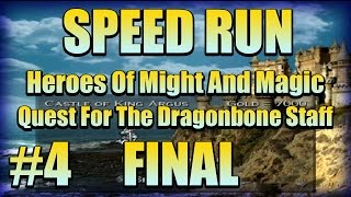 FINAL! SPEED RUN! Heroes Of M&M Quest For The Dragonbone Staff #4