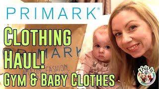 Primark Haul January 2018 | Gym & Baby Girl Clothes Shop