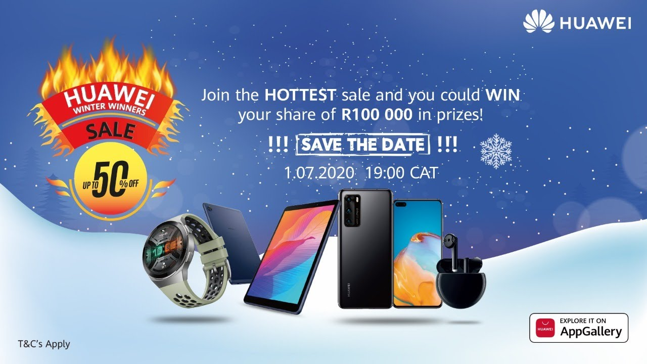 Huawei Winter Winners Sale hits on 1 July at 19:00! 🔥🥳