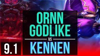 ORNN vs KENNEN (TOP) (DEFEAT) | 3 early solo kills, Godlike | EUW Challenger | v9.1