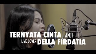 Ternyata Cinta - Padi Live cover Della Firdatia