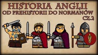 Historia Na Szybko - Historia Anglii od Prehistorii do Normanów cz.2