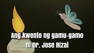 Repeat youtube video Ang kwento ng gamu-gamo ni Dr. Jose Rizal