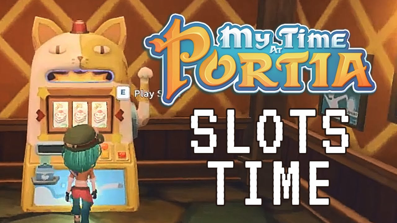Time At Portia Slot Machine