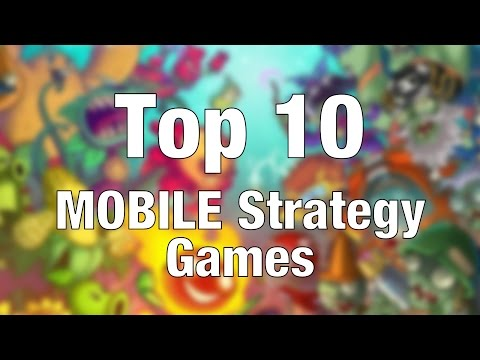 Top 10 MOBILE Strategy Games