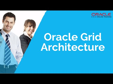 Overview of Oracle Grid Architecture