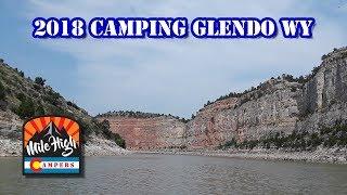 2018 Camping Glendo Reservoir Wyoming - Camping Boating Wyoming Vlog