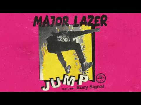 Major Lazer  Jump feat  Busy Signal June 2017