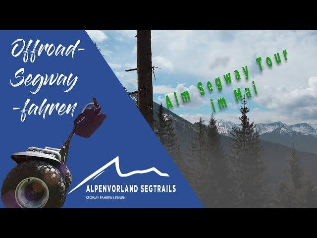 Segway Touren in den Bergen - Alm Segway Tour im Mai