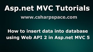 How to insert data into database using web api in asp.net mvc 5