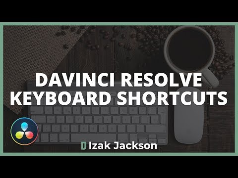 Edit Faster In Davinci Resolve With These Keyboard Shortcuts