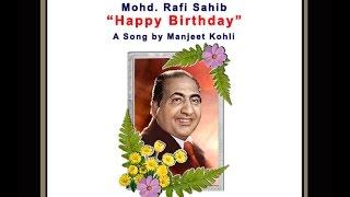 Mohd. Rafi Sahib – A Tribute from Manjeet Kohli