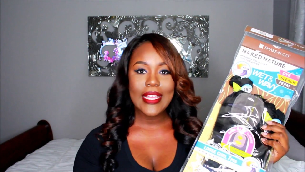 Shake N Go Naked Nature Brazilian Loose Wave Hair Review Beauty