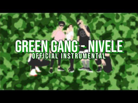 GREEN GANG - NIVELE (Official Instrumental)