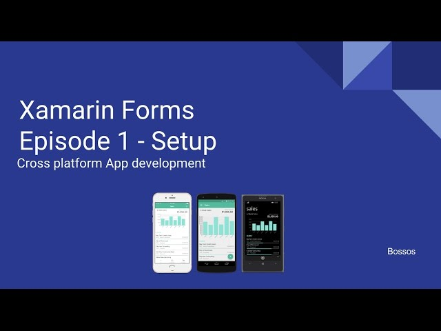Xamarin Tutorial Episode 1 - Setup