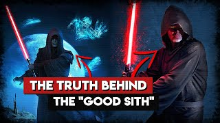 """Was it Actually Possible to be a """"Good"""" Sith?"""